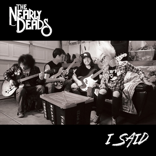 The Nearly Deads I Said