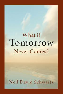 What if Tomorrow
