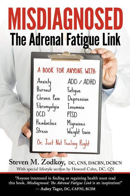 'Misdiagnosed: The Adrenal Fatigue Link'