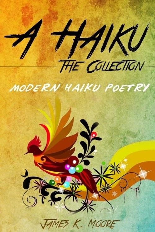 A Haiku: The Collection