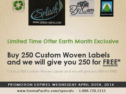 Earth Month 2014 BOGO Custom Woven Labels Promotion - SiennaPacific.com