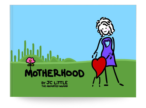 Motherhood, by JC Little