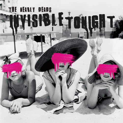 The Nearly Deads Invisible Tonight