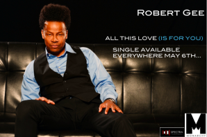 """Robert Gee """"All This Love (Is For You)"""