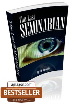 The Last Seminarian by RM DAmato
