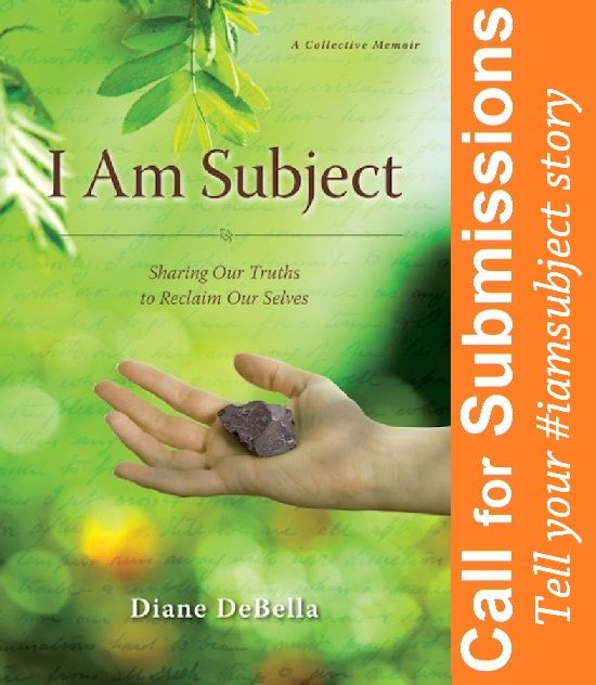 Call For Submissions #iamsubject stories by June 1 2014