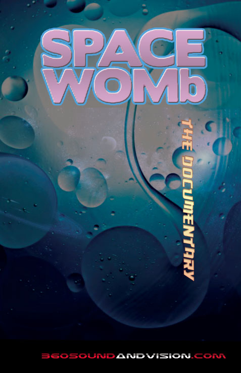 Space Womb Documentary