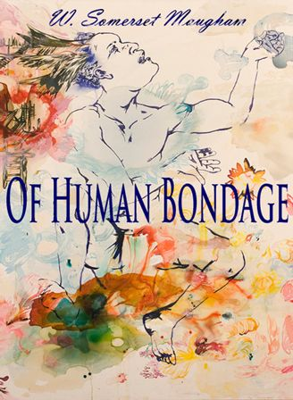 Of Human Bondage by W. Somerset Maugham now on Web-e-Books.com