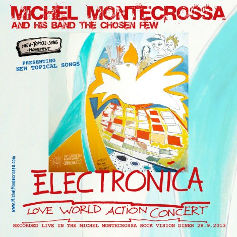 Audio-CD: Michel Montecrossa's 'Electronica' Love World Action Concert