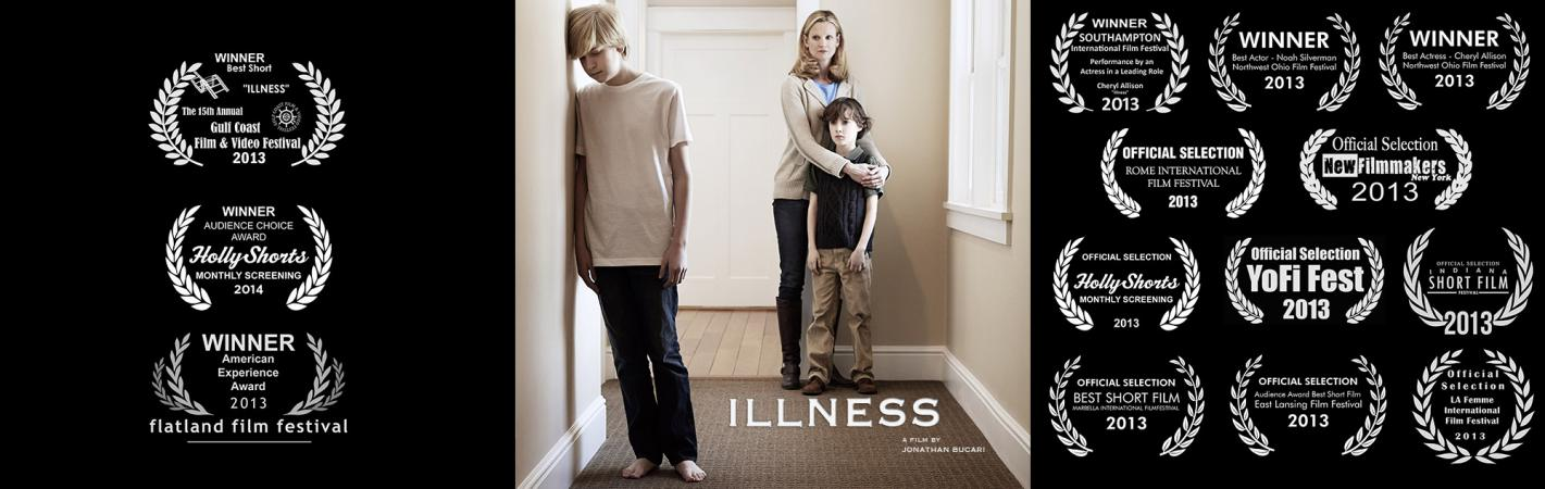 ILLNESS - The Award Winning Short Film