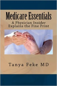 Medicare Essentials by Tanya Feke MD