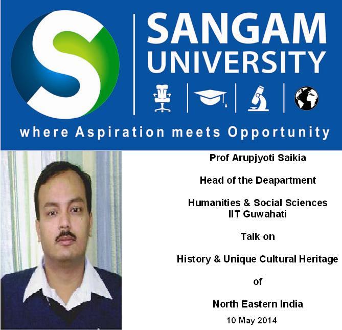 Sangam University - Talk on North East India History Prof Arupjyoti IIT Guwahati