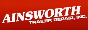 Trailer Repair Specialist - Ainsworth Trailer Repair, Inc.