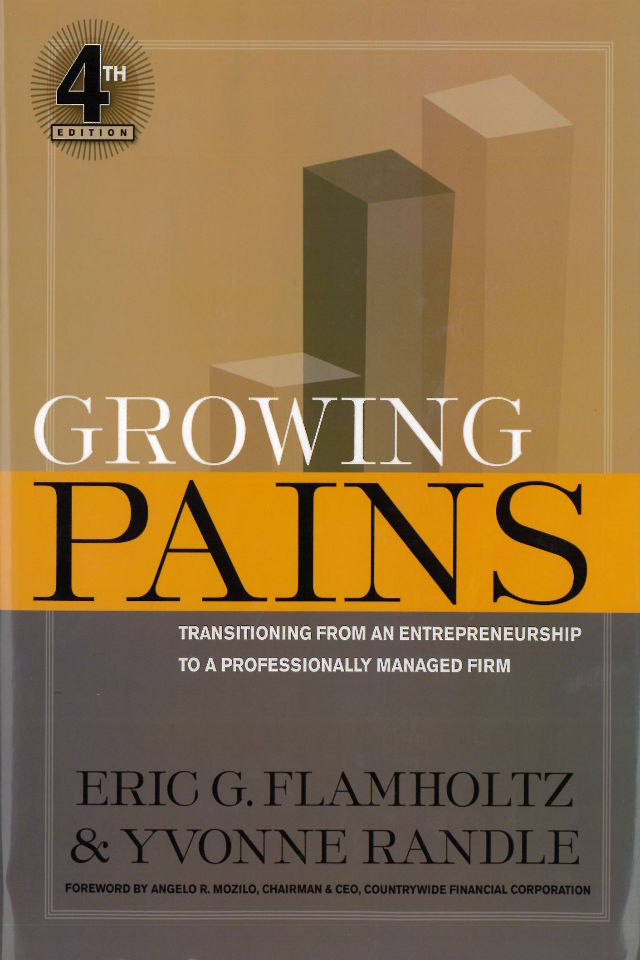 Growing Pains 4th Edition by Dr. Eric Flamholtz and Dr. Yvonne Randle