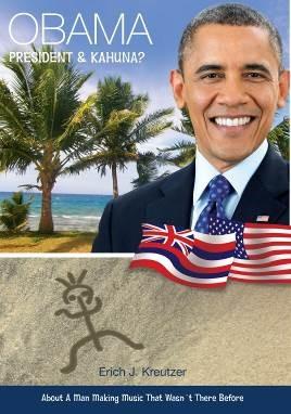 Obama - President and Kahuna