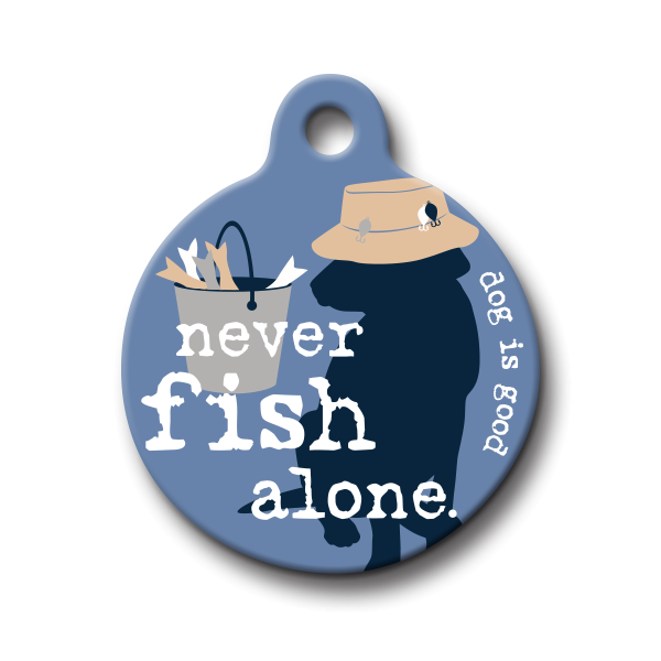 """Never Fish Alone"" - Dog is Good and PetHub.com - keep your dogs safe!"
