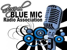 Gospel Blue MIC Radio Assoc.