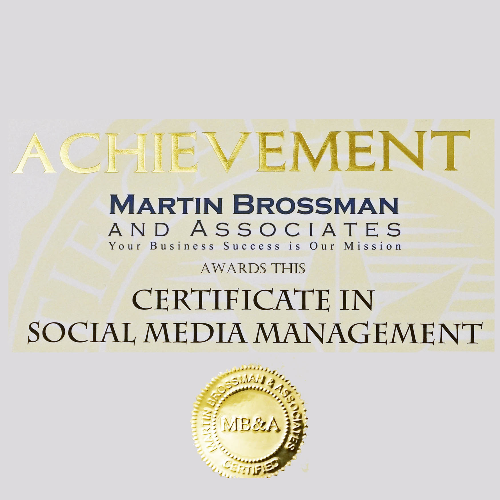 Social Media Management Certified by Martin Brossman & Associates  and NCSU TTS