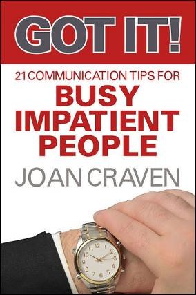 Got It - 21 Communication Tips for Busy Impatient