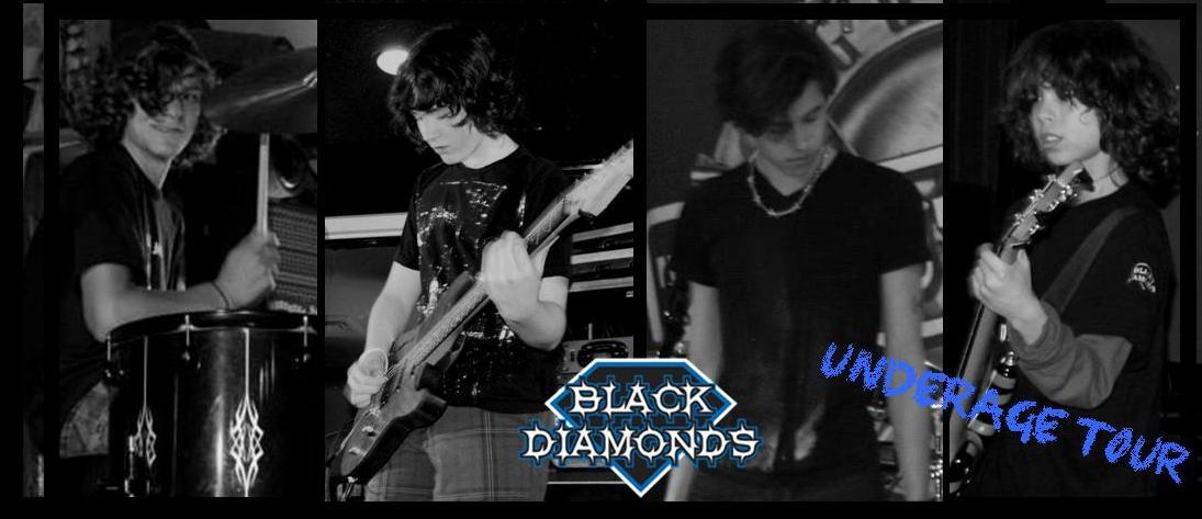 Black Diamonds Underage Tour