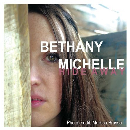 Bethany Michelle - Hide Away PR