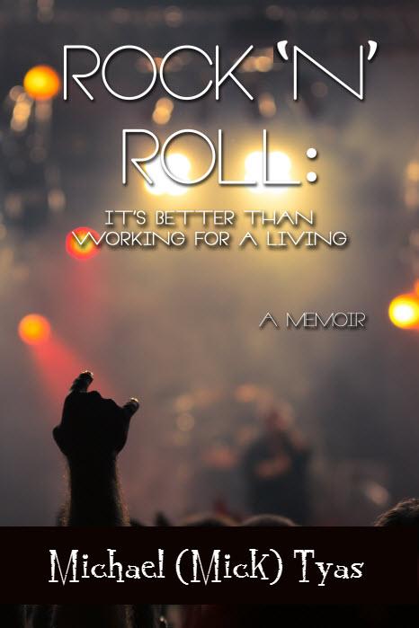 Rock 'n' Roll Memoir by Mick Tyas