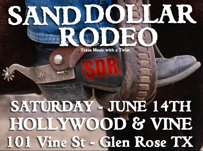 Sand Dollar Rodeo live at Hollywood & Vine - June 14th, 2014