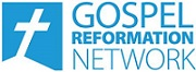Gospel Reformation Network - Web