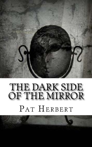 THE DARK SIDE OF THE MIRROR - new cover