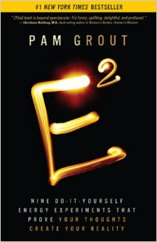 E2 - a bestselling book by Pam Grout