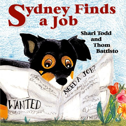 Sydney Finds a Job published by JLB Creatives Publishing