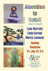 ATTENTION TO DETAIL, July 21 - August 24 at the Hillsborough Gallery of Arts