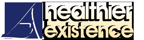A Healthier Existence