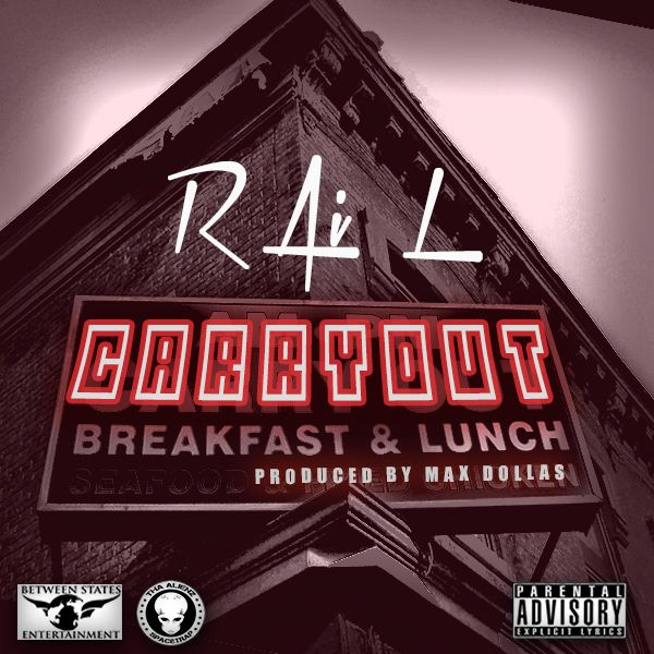 "RAi L ""Carryout"""