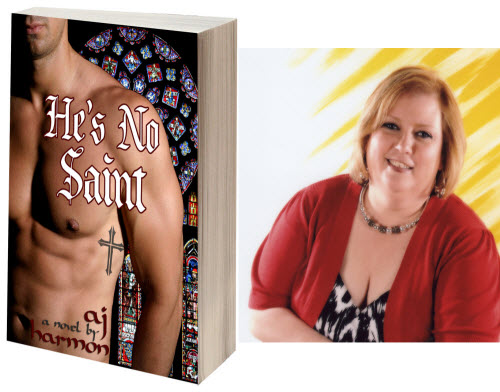 He's No Saint by AJ Harmon