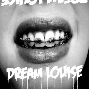 Dream Louise S/T