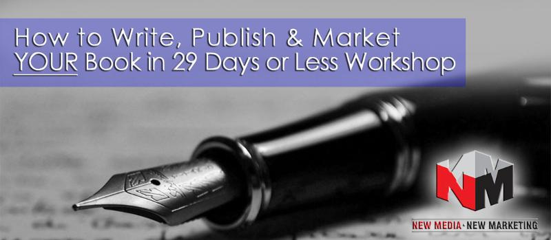 How to Write, Publidh & Market Your Book in 29 Days or Less | June 28th
