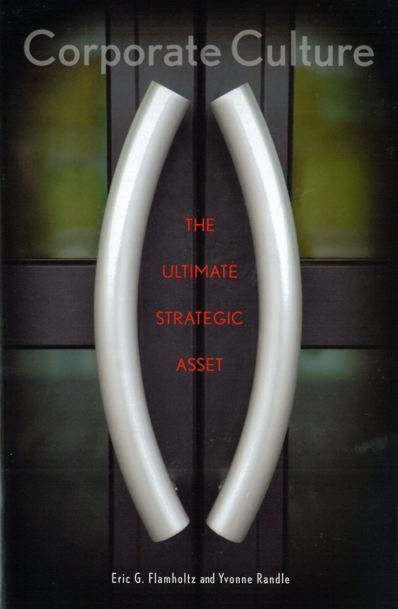 Corporate Culture: The Ultimate Strategic Asset