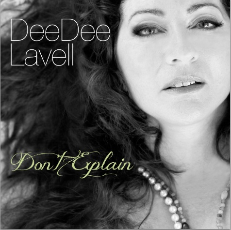 DeeDee Lavell Don't Explain cd Cover
