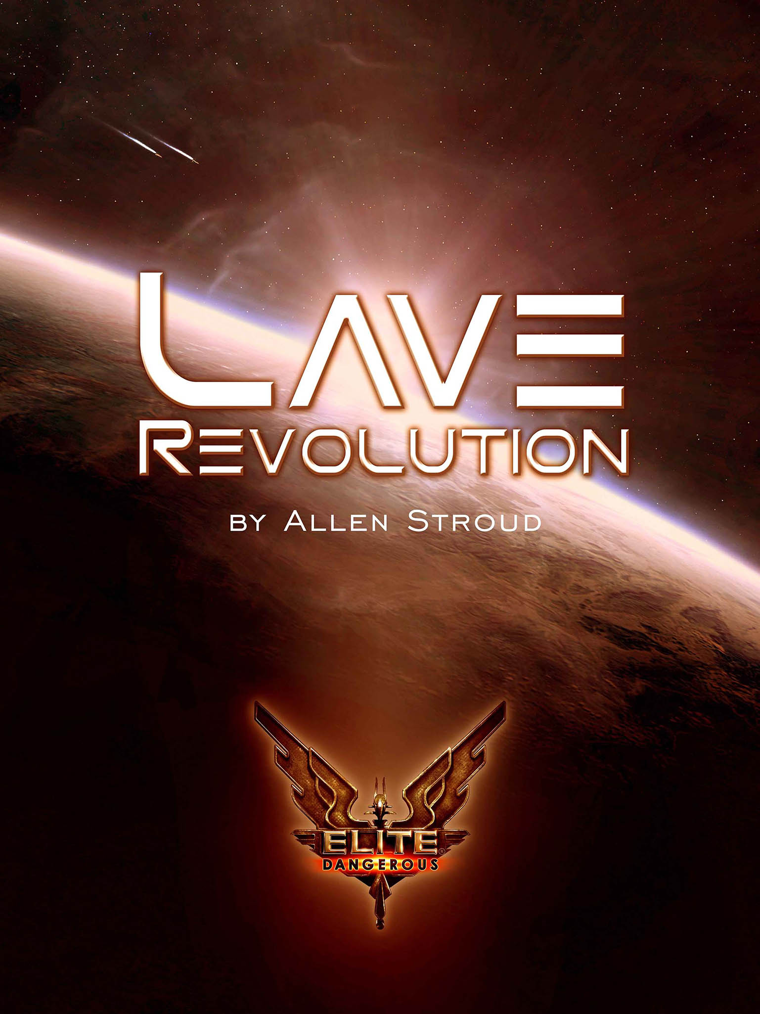 Elite: Lave Revolution by Allen Stroud