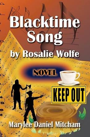 Blacktime Song by Rosalie Wolfe