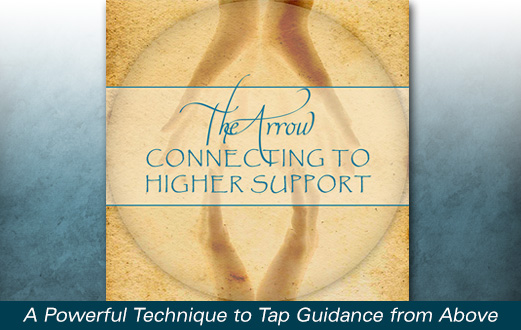 Guided Meditation Program: The Arrow, Connecting To Higher Support