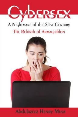 Cybersex - A Nightmare of the 21st Century