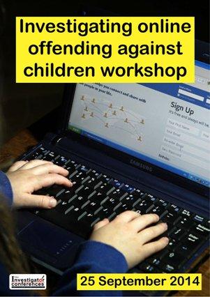 Investigating online offending against children workshop