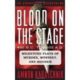 Blood on the Stage, 480 B.C. to 1600 A.D.