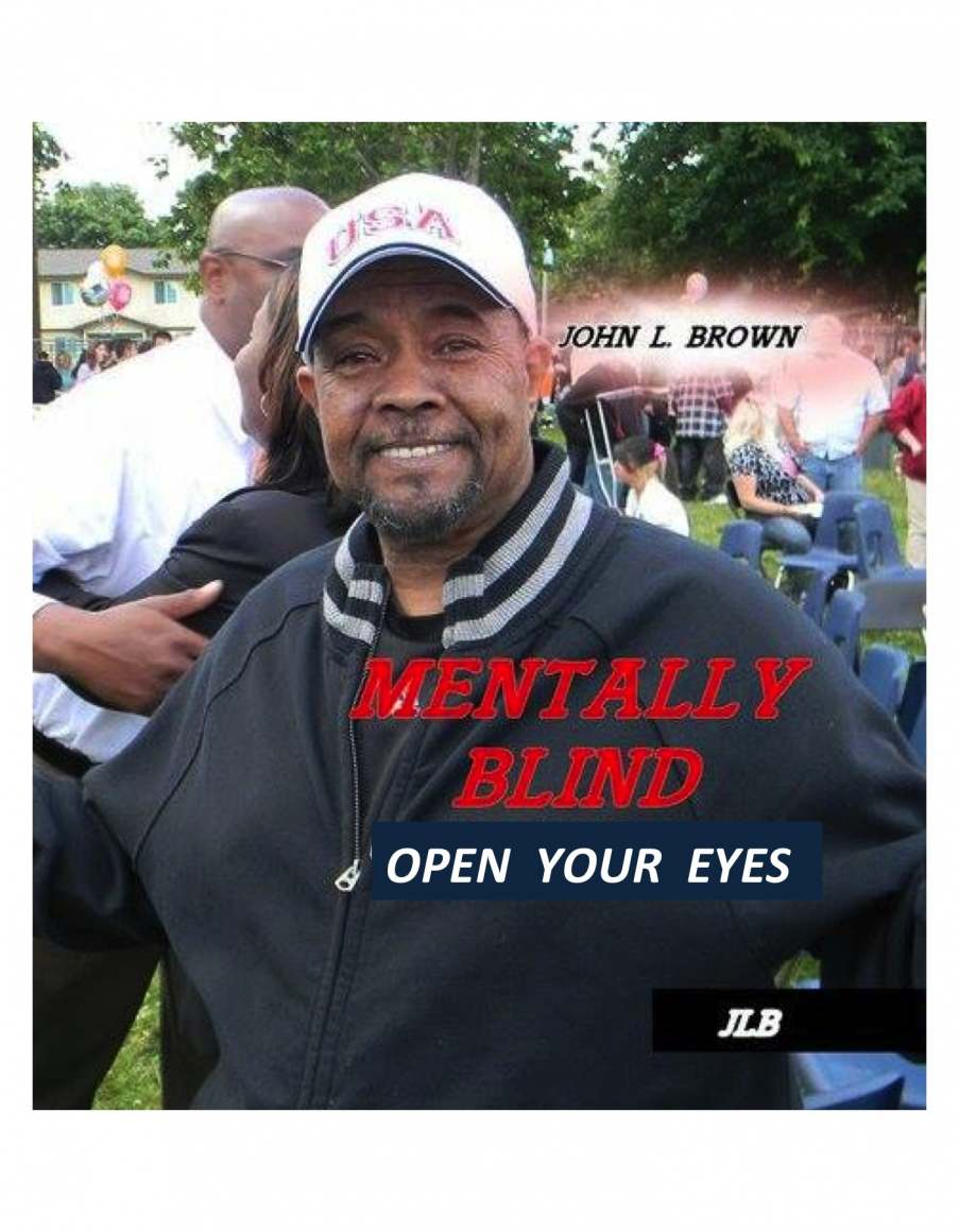 """""""Mentally Blind: Open Your Eyes"""" 2nd edition now available on Amazon.com"""