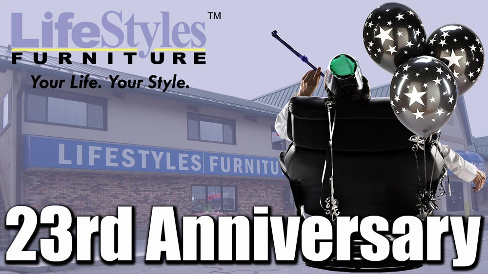 LifeStyles Furniture - 23rd Anniversary