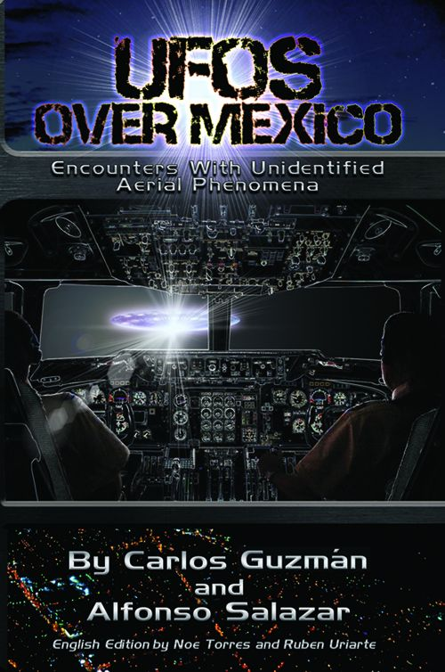 Mexico's Greatest UFO Cases
