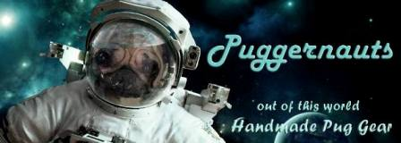 Puggernauts-out of this world pug gear. Hand made in Texas.