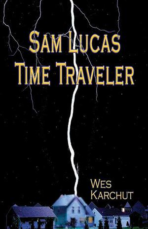 Sam Lucas, Time Traveler by Wes Karchut